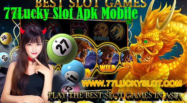 77Lucky Slot Apk Mobile