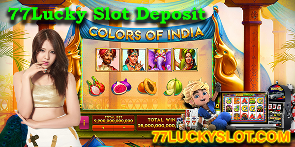 77Lucky Slot Deposit