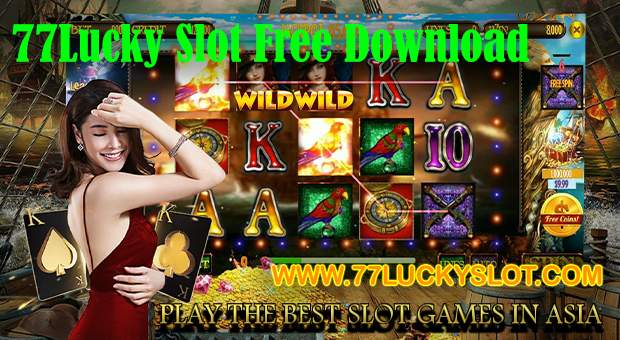 77Lucky Slot Free Download