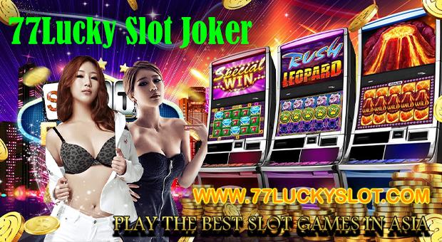 77Lucky Slot Joker