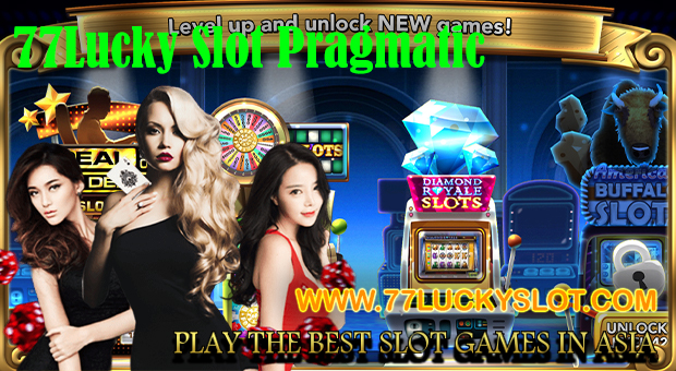77Lucky Slot Pragmatic