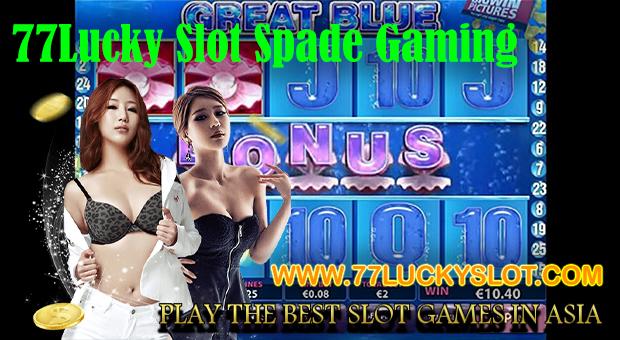 77Lucky Slot Spade Gaming