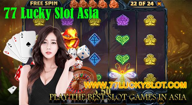 77 Lucky Slot Asia