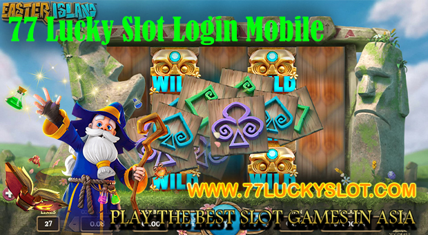 77 Lucky Slot Login Mobile