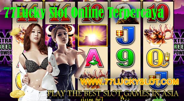 77Lucky Slot Online Terpercaya