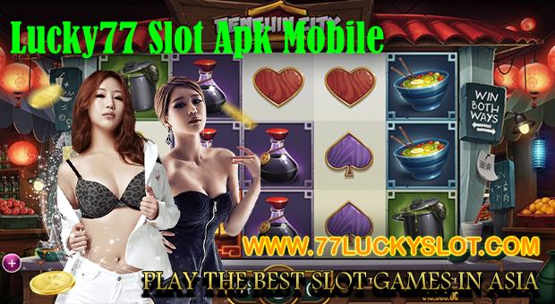 Lucky77 Slot Apk Mobile