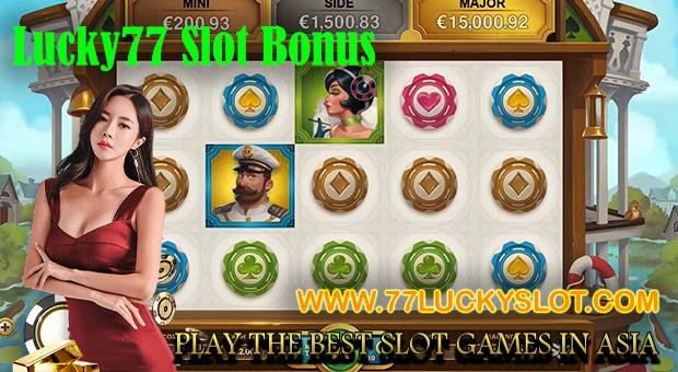 Lucky77 Slot Bonus