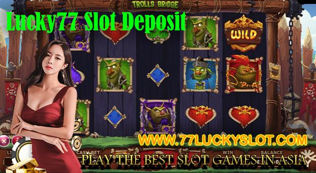 Lucky77 Slot Deposit