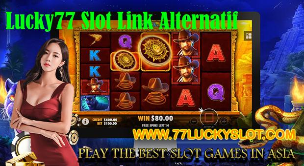 Lucky77 Slot Link Alternatif