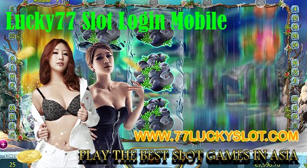 Lucky77 Slot Login Mobile