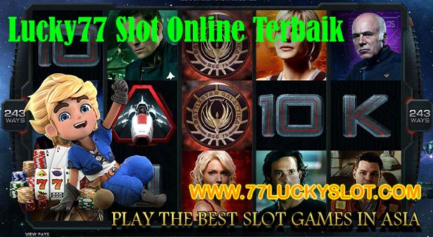 Lucky77 Slot Online Terbaik