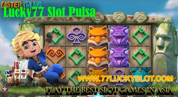 Lucky77 Slot Pulsa