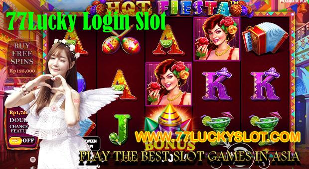 77Lucky Login Slot